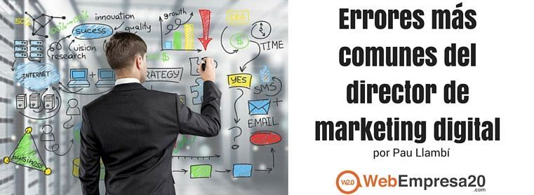 Errores comunes de los directores de marketing
